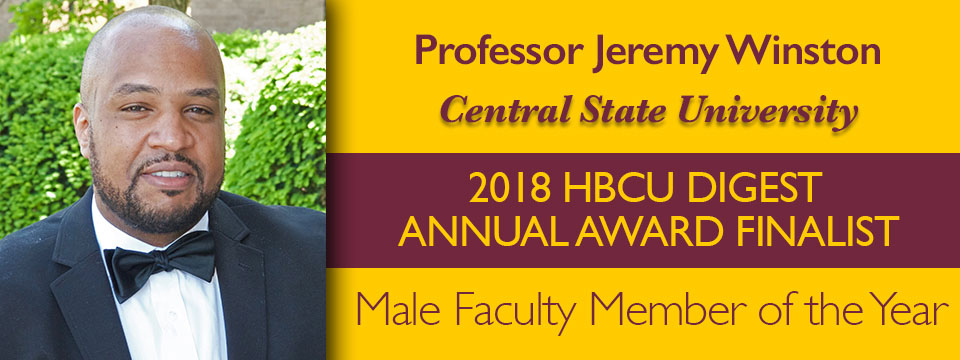 Professor Jeremy Winston, Central State University, 2018 HBCU DIGEST ANNUAL AWARD FINALIST, Male Faculty Member of the Year