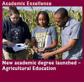 Academic Excellence, Two new academic degrees launched, Agricultural Education and Exercise Science. Central State University wins prestigious HBCU of the Year Award.