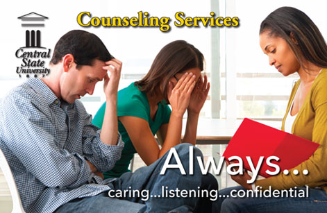 Central State University Counseling Services, ALWAYS caring, listening, confidential