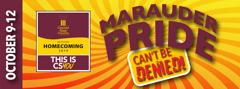 October 9-12, Homecoming 2019, This is CSYOU! Marauder Pride Can't Be Denied,
