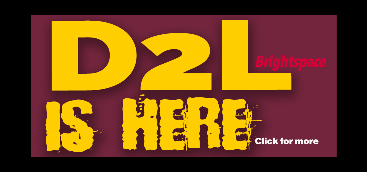D2L is here