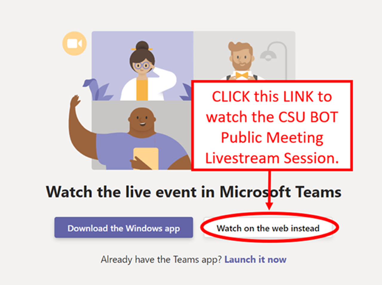 link to Microsoft Teams remote interface, Board of Trustees Meeting, Click This Link to watch the CSU BOT Public Meeting  Livestream Session